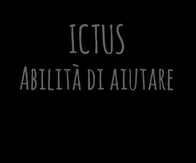 ICTUS: abilità di aiutare